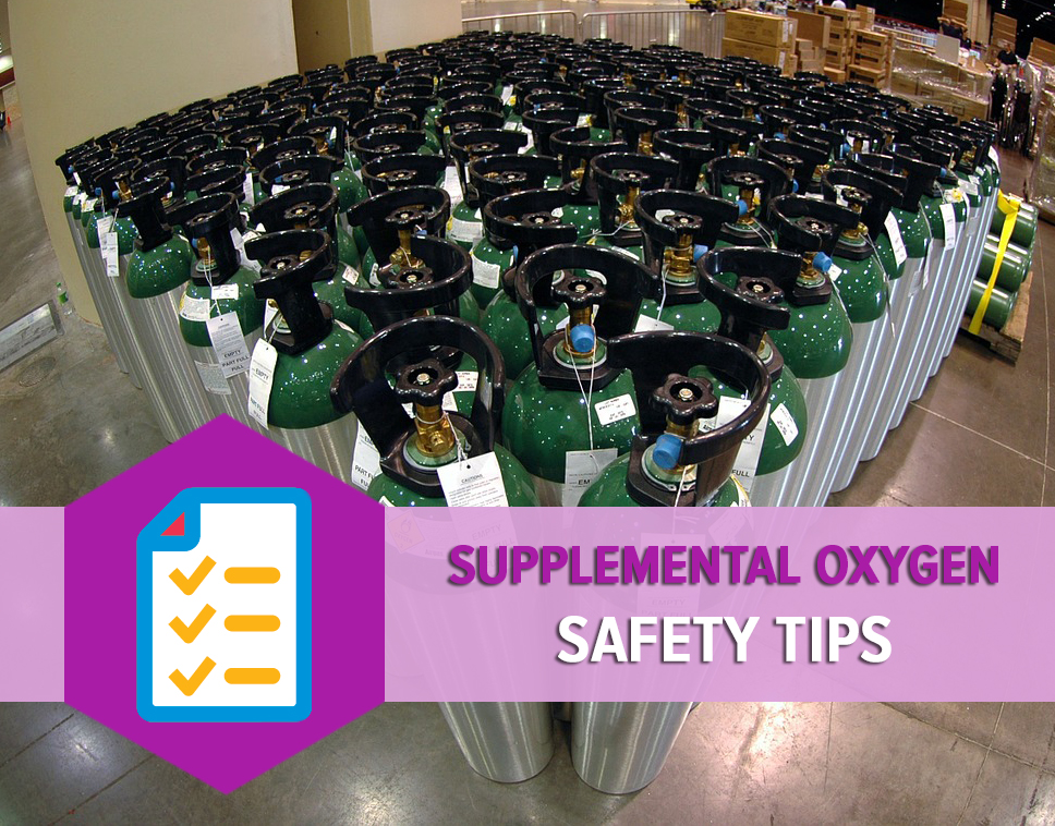 Supplemental Oxygen Safety Tips